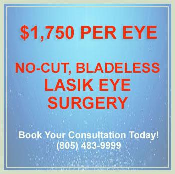 No-Cut, Bladeless LASIK (epi-LASEK) Laser Eye Surgery Special Discount - Thousand Oaks, Ventura, and Oxnard