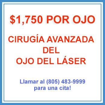 Cirugia Avanzada Del Ojo Del Laser - Thousand Oaks, Ventura, y Oxnard