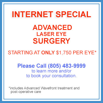 Advanced Lasik Laser Eye Surgery  - Internet Special - Thousand Oaks and Oxnard