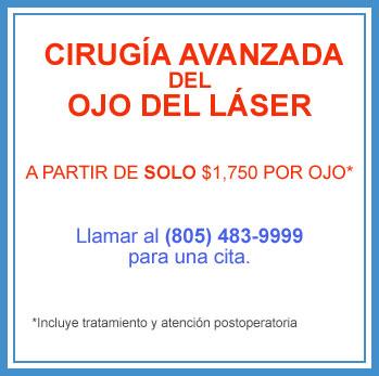 Cirugia avanzada del ojo del laser - Thousand Oaks - Oxnard